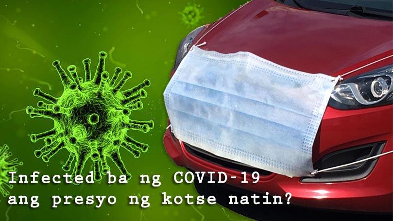 Infected ba ng COVID-1 and Kotse Natin?